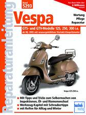 VESPA GTS- GTV-MODELLE 125 250 300 REPARATURANLEITUNG 5293 WARTUNGSHANDBUCH