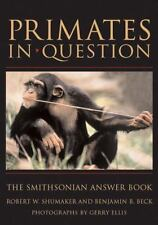 PRIMATES IN QUESTION PB (Smithsonian Answer Book)