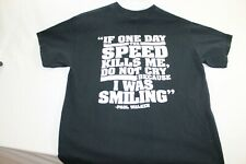 "Fast and Furious Paul Walker ""If the speed kills me"" large black T shirt"