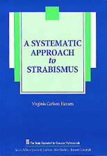 A Systematic Approach to Strabismus (The Basic Bookshelf for Eyecare Profession