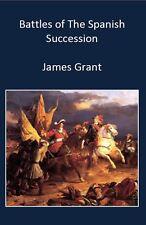 Battles of The Spanish Succession Paperback – 1 Jun 2014
