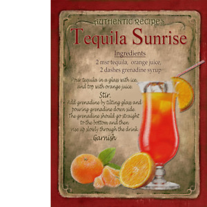 Tequila Sunrise  Cocktail Authentic Recipe Metal Sign 3 Sizes To Choose From