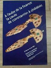 AFFICHE 1981 À L'AUBE DE LA FRANCE LA GAULE DE CONSTANTIN À CHILDÉRIC Histoire