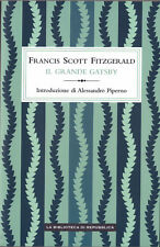 LIBRO • Francis Scott FitzGerald Il Grande Gatsby GRANDI NARRATIVA REPUBBLICA