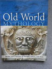 OLD WORLD MYTHOLOGY Myths & Legends Europe Africa Asia NEW P/BACK BOOK in Aust 6