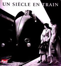 Un Siecle En Train - Collectif