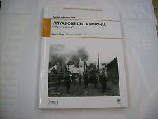 L'INVASIONE DELLA POLONIA - ZALOGA / GERRARD - LIBRO OSPREY NUOVO 2009