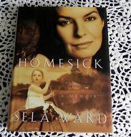 Homesick by Sela Ward SIGNED Stated 1st Edition Emmy Award Golden Globe Award HC