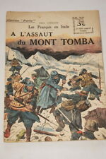 COLLECTION PATRIE N°74 A L'ASSAUT MONT TOMBA ITALIE CARILLON 1918 ILLUSTRE