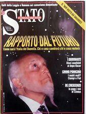 RIVISTA LO STATO SETTIMANALE DEGLI ITALIANI N.6 1998 CIAMPI FIAT DE CRESCENZO