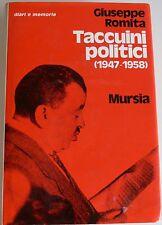 GIUSEPPE ROMITA TACCUINI POLITICI (1947-1958) CON UN SAGGIO DI RUGGERO PULETTI