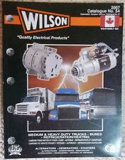 2007 Wilson Alternators Generators Starters Trucks Buses Catalog No. 54