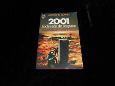 Arthur C Clarke : 2001 l'odyssée de l'espace Editions J'ai Lu 1984