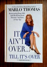 MARLO THOMAS It Ain't Over..Till It's Over LARGE PRINT TYPE Book