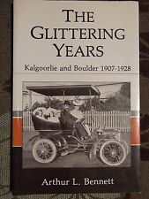 The Glittering Years, Kalgoorlie & Boulder 1907 - 1928, Local History, a3