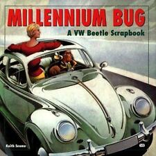 Millennium Bug: A Pictorial Scrapbook of the VW Beetle, Seume, Keith, Acceptable