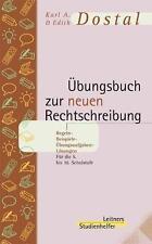 Übungsbuch zur neuen Rechtschreibung von Edith Dostal und Karl A. Dostal...