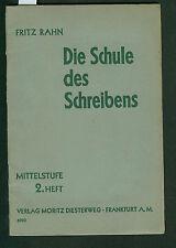 Die Schule des Schreibens Fritz Rahn 1938 Lehrgang Stilbildung Deutsche Schulen