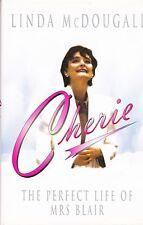Cherie Blair: la vida perfecta de la señora Blair por Linda McDougall (tapa Dura, 2001)