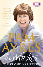 Pam Ayres - Pam Ayres - The Works: The Classic Collection (Paperback)