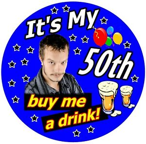 MENS PERSONALISED BIRTHDAY BADGE MALE (BUY ME A DRINK!) PHOTO, AGE, COLOUR GIFTS