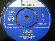 """THE CARAVELLES - YOU ARE HERE  7"""" VINYL"""