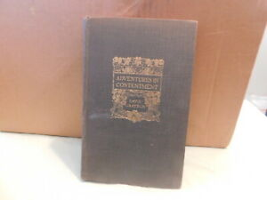 Adventures In Contentment By David Grayson  1907  HC