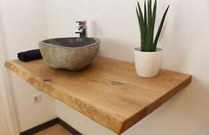 Eiche Waschtisch Holzplatte Naturkante massiv Holz Zuschnitt Aufsatzbecken geölt