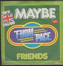 "7"" Thom Pace Maybe (Der Mann in den Bergen) / Friends 70`s Polydor RSO"