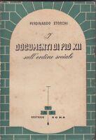 Storchi, I documenti di Pio XII sull'ordine sociale, AVE, politica, Chiesa