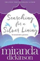 Searching for a Silver Lining, Dickinson, Miranda, Very Good Book