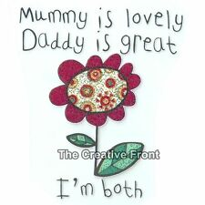 Mummy is Lovely, Daddy is Great, I'm Both - Iron On Glitter Heat Transfer - NEW