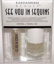 KARDASHIAN SEE YOU IN SEQUINS Lip Gloss CRYSTAL & Nail Polish #350 CRISTAL Set *