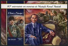 SAO TOME  2018 80th MEMORIAL MUSTAFA KEMAL ATATURK  SOUVENIR SHEET MINT NH