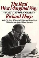 The Real West Marginal Way: A Poet's Autobiography, Hugo, Richard, Good Book