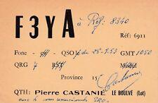 X140 Carte QSL Radio Amateur Opérateur F3YA de Pierre CASTANIE a LE BOULVE