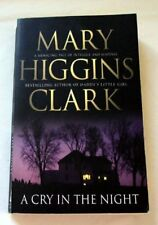 A cry in the night By Mary Higgins Clark. 9781847390936