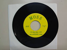 "CHANGING TYMES:The Only Girl I Love-Parody Of A Love-U.S. 7"" Moss 000- 001/002"
