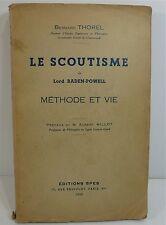Bernard Thorel, Le scoutisme de Baden-Powell, méthode et vie ; 1935