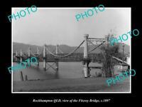 OLD LARGE HISTORIC PHOTO OF ROCKHAMPTON QLD, VIEW OF FITZROY RIVER BRIDGE c1897
