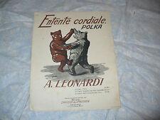SPARTITO MUSICALE ENTENTE CORDIALE POLKA A. LEONARDI 1911 CARISCH & JANICHEN ED.