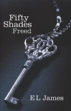 Fifty Shades Trilogy: Fifty Shades Freed Bk. 3 by E. L. James (2012, Paperback)