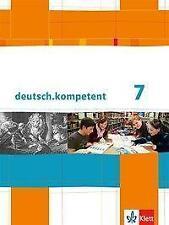 deutsch.kompetent 7, Klett Verlag, ISBN 978-3-12-316003-5