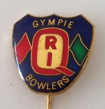 Gympie Railway Institute Bowling Club Pin Badge Lawn Bowls Rare (L11)