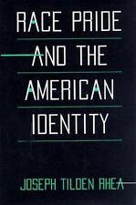 Race Pride and the American Identity, Rhea, Joseph Tilden, Very Good Books