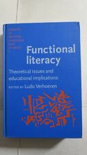 Studies in Written Language and Literacy: Functional Literacy...