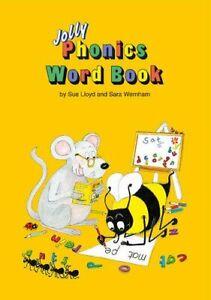 Jolly phonics. Word book. Sue Lloyd, Sara Wernham. Impara l'inglese-bambini