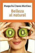 Belleza al Natural (Spanish Edition)