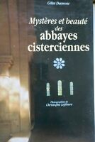 Mystères et beauté des abbayes cisterciennes.