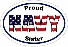 PROUD NAVY SISTER Vinyl Decal Sticker - Navy Bumper Sticker - Military Decal